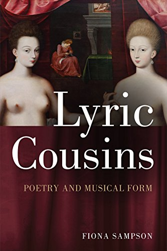 Lyric Cousins: Poetry and Musical Form: Fiona Sampson
