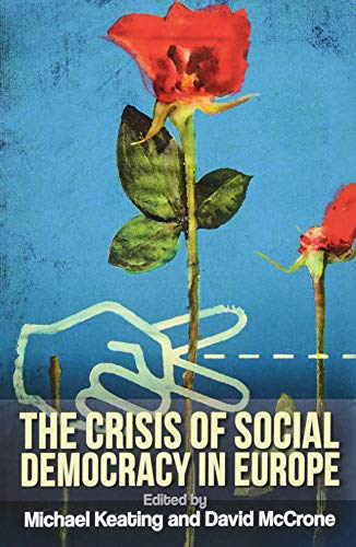 9781474403030: The Crisis of Social Democracy in Europe