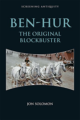 9781474407953: Ben-Hur: The Original Blockbuster (Screening Antiquity EUP)