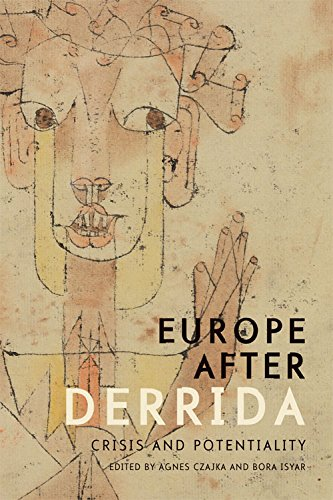 9781474410762: Europe after Derrida: Crisis and Potentiality