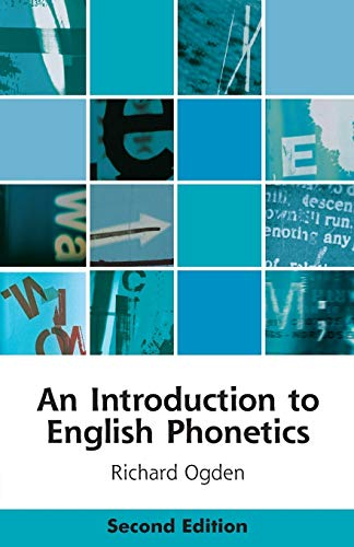 9781474411769: An Introduction to English Phonetics (Edinburgh Textbooks on the English Language)