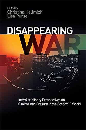 9781474416566: Disappearing War: Interdisciplinary Perspectives on Cinema and Erasure in the Post-9/11 World