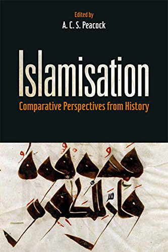 Islamisation: Comparative Perspectives from History: Edinburgh University Press