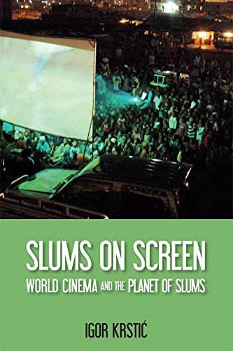 9781474425933: Slums on Screen: World Cinema and the Planet of Slums (Edinburgh Companions to the Gothic)