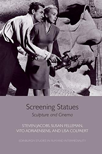 9781474431705: Screening Statues: Sculpture and Cinema