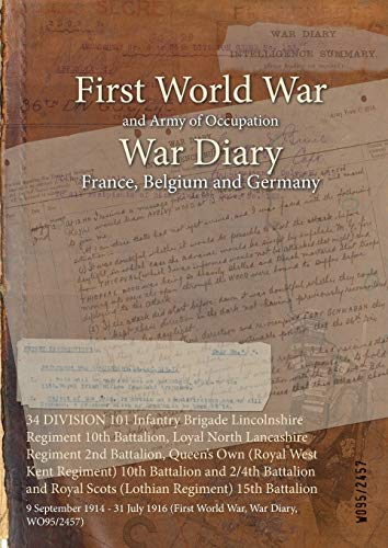 34 DIVISION 101 Inf Brig Lincs Regt: War Office WO95