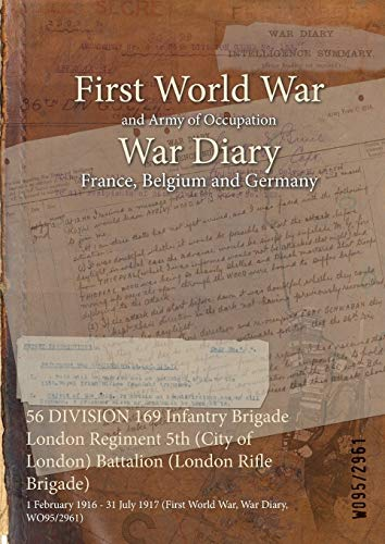 56 DIVISION 169 Infantry Brigade London Regiment: WO95/2961