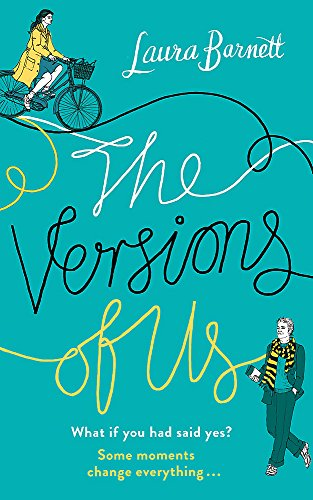 9781474600170: The Versions of Us: The Number One bestseller