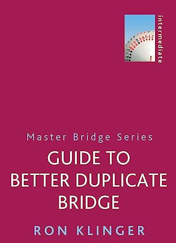 9781474600699: Guide To Better Duplicate Bridge (MASTER BRIDGE)