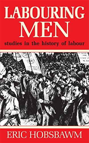 9781474601412: Labouring Men
