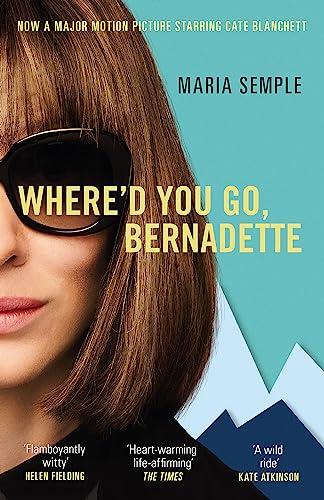 9781474601603: Where'd You Go, Bernadette