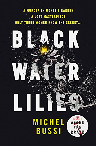 9781474601740: Black Water Lilies: A stunning, twisty murder mystery