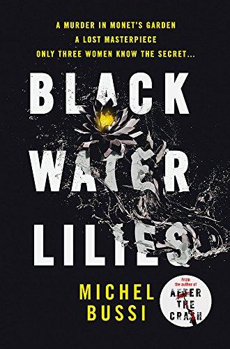9781474601757: Black Water Lilies: A stunning, twisty murder mystery