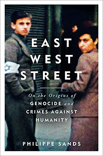 9781474601900: East West Street. On The Origins Of Genocide: Non-fiction Book of the Year 2017