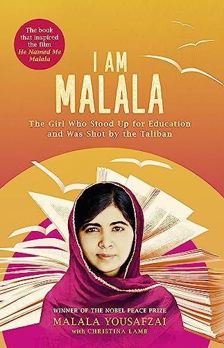 I am Malala: The Girl Who Stood: Yousafzai, Malala, Lamb,