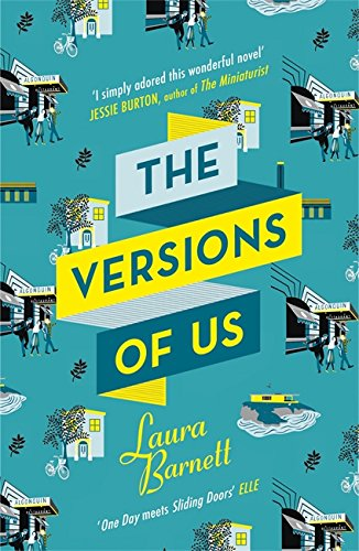 9781474602211: The Versions of Us: The Number One bestseller