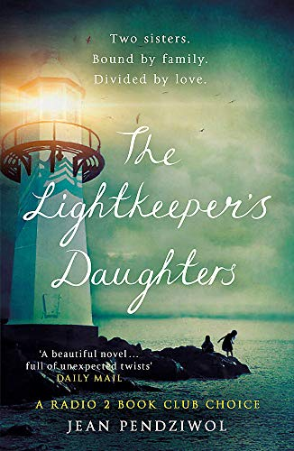 9781474605021: The Lightkeeper's Daughters: A Radio 2 Book Club Choice