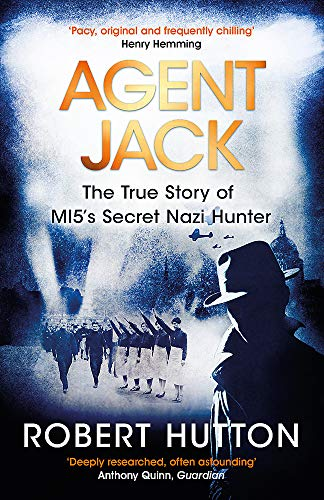 9781474605137: Agent Jack: The True Story of MI5's Secret Nazi Hunter