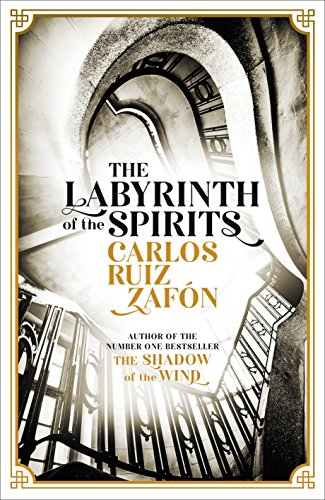 9781474606189: The Labyrinth of the Spirits: From the bestselling author of The Shadow of the Wind (Cemetery of Forgotten Books 4)
