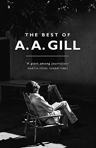 9781474607759: The Best of A. A. Gill