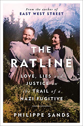 9781474608138: The Ratline: Love, Lies and Justice on the Trail of a Nazi Fugitive