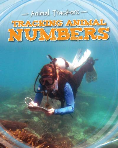 Tracking Animal Numbers (Animal Trackers): Tom Jackson