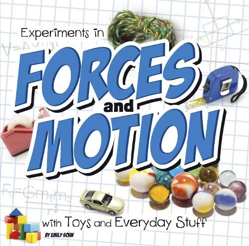 9781474703598: Experiments in Forces and Motion with Toys and Everyday Stuff (First Facts: Fun Science)