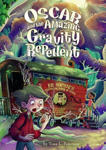 9781474704922: Oscar and the Amazing Gravity Repellent (Middle-Grade Novels: Oscar and the Amazing Gravity Repellent)