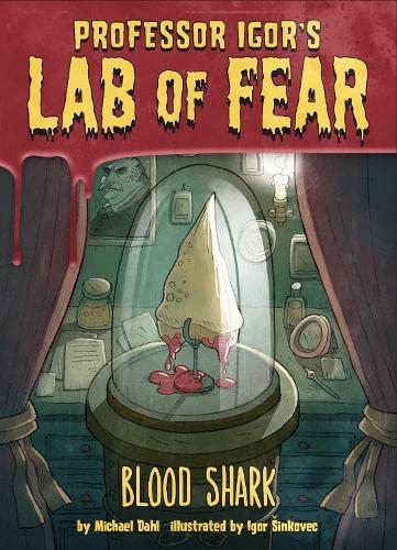 Blood Shark! (Igor's Lab of Fear): Dahl, Michael