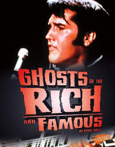 Ghosts of the Rich and Famous (Spooked!): Raij, Emily