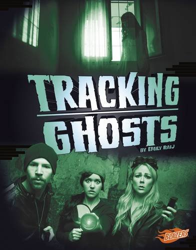 Tracking Ghosts (Spooked!): Raij, Emily