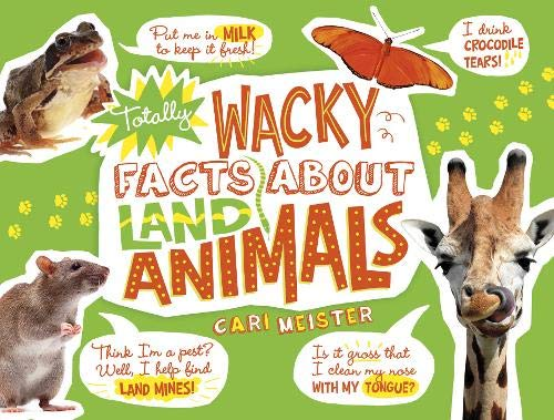Totally Wacky Facts About Land Animals (Mind Benders): Meister, Cari