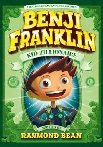 9781474707350: Benji Franklin: Kid Zillionaire Pack A of 4 (Benji Franklin: Kid Zillionaire: Benji Franklin: Kid Zillionaire)