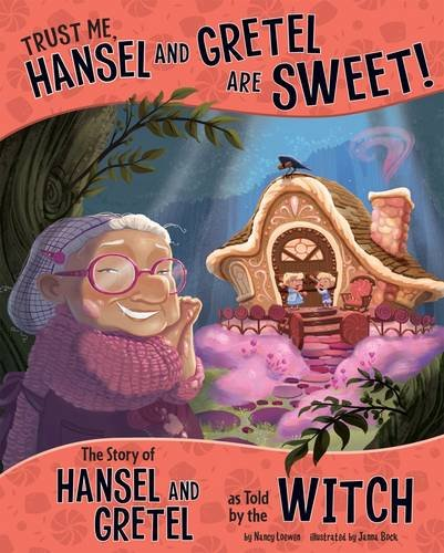 9781474710145: Trust Me, Hansel and Gretel Are Sweet! (Nonfiction Picture Books: The Other Side of the Story)