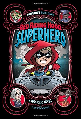 9781474710268: Red Riding Hood, Superhero: A Graphic Novel (Far Out Fairy Tales: Far Out Fairy Tales)