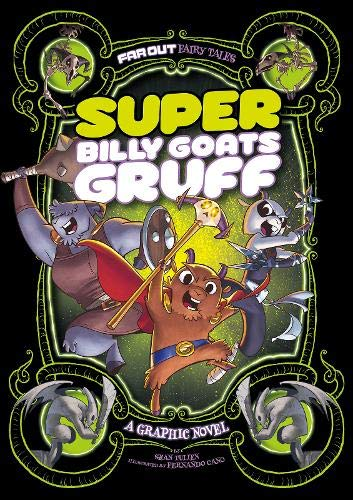 9781474710282: Super Billy Goats Gruff: A Graphic Novel (Far Out Fairy Tales: Far Out Fairy Tales)