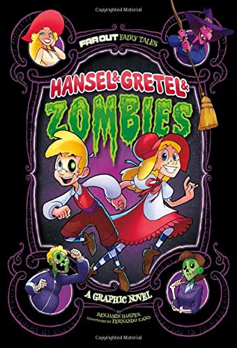 9781474710299: Hansel & Gretel & Zombies: A Graphic Novel (Far Out Fairy Tales: Far Out Fairy Tales)