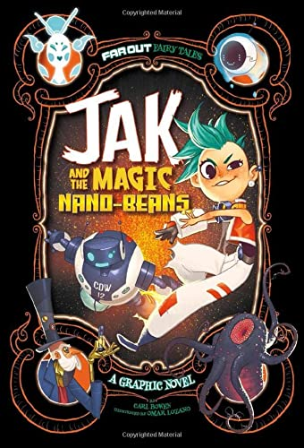 9781474710305: Jak and the Magic Nano-Beans: A Graphic Novel (Far Out Fairy Tales: Far Out Fairy Tales)