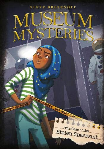 9781474710381: The Case of the Stolen Spacesuit (Museum Mysteries: Museum Mysteries)