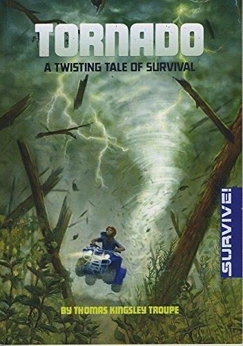 9781474710473: Tornado: A Twisting Tale of Survival (Survival Stories: Survive!)