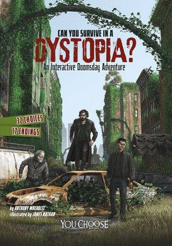 9781474711050: Can You Survive in a Dystopia? (You Choose: You Choose: Doomsday)