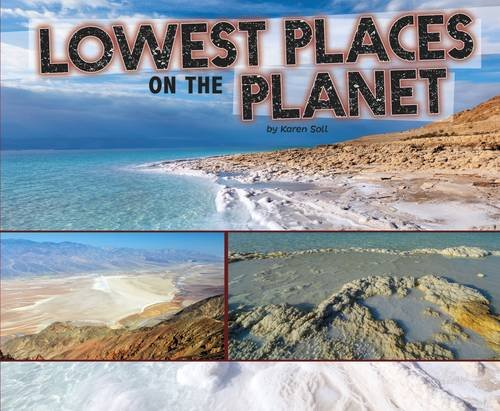 Lowest Places on the Planet: Soll, Karen