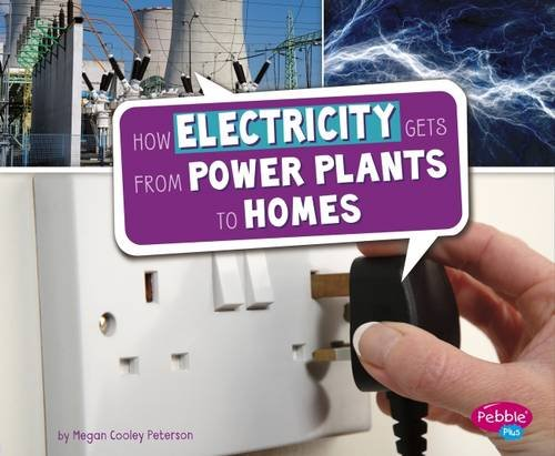 9781474713191: How Electricity Gets from Power Plants to Homes (Pebble Plus: Here to There)