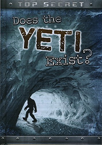9781474714747: Does the Yeti Exist? (Ignite: Top Secret!)