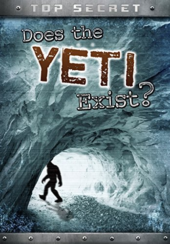 9781474714921: Does the Yeti Exist? (Ignite: Top Secret!)