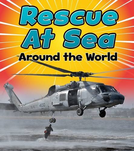 9781474715256: Rescue at Sea Around the World (Read and Learn: To the Rescue!)