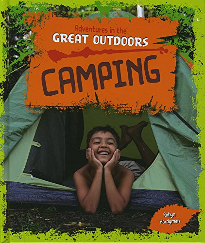 9781474715478: Camping (Adventures in the Great Outdoors)