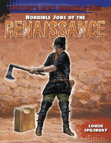 9781474715607: Horrible Jobs of the Renaissance (History's Most Horrible Jobs)