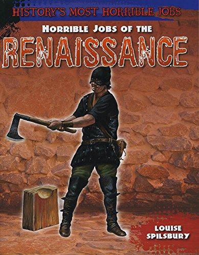 9781474715645: Horrible Jobs of the Renaissance (History's Most Horrible Jobs)