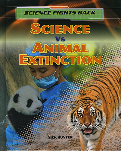 9781474716123: Science Vs Animal Extinction (Science Fights Back)